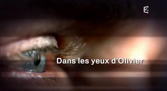 Dans les yeux d'Olivier
